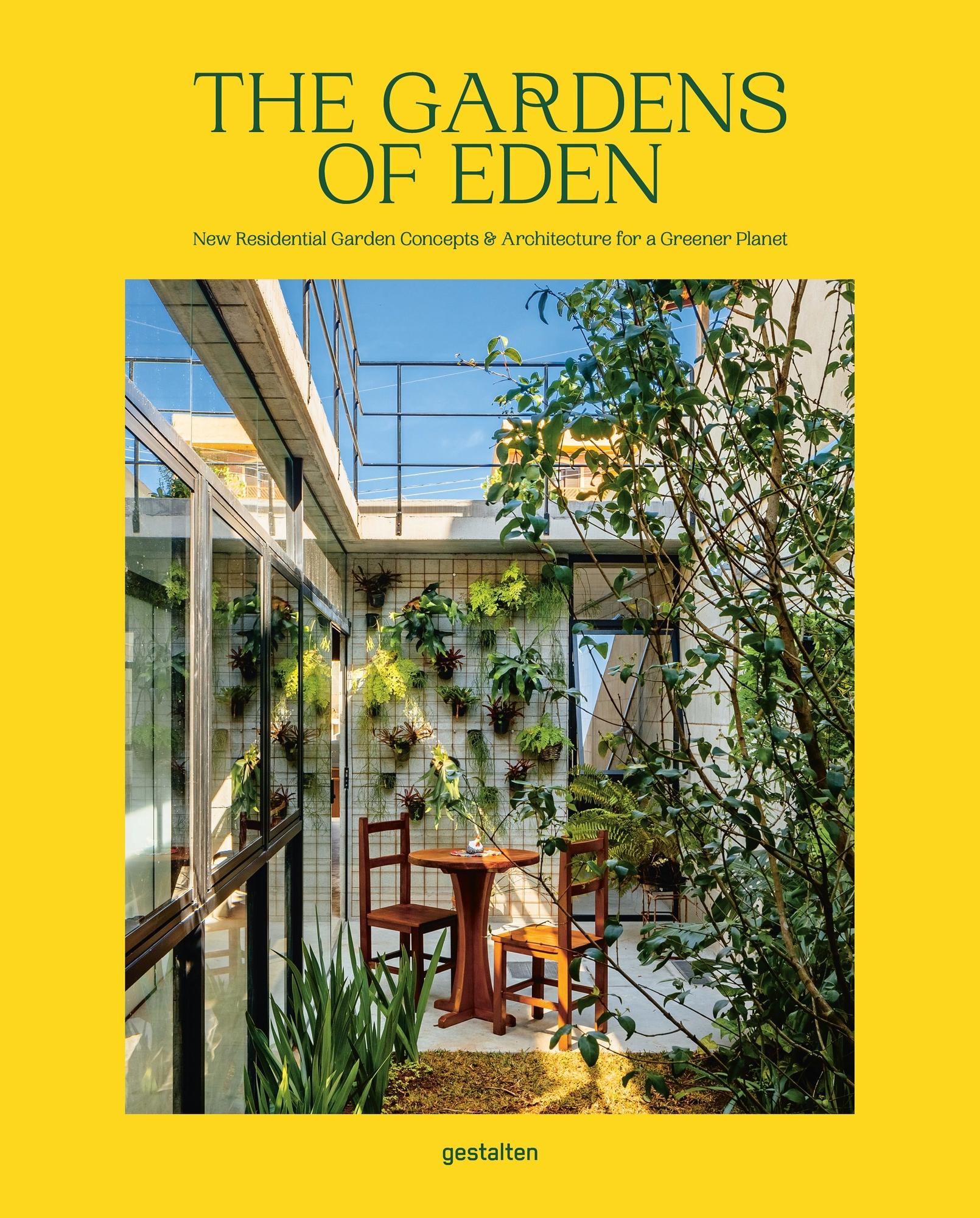 The Gardens of Eden