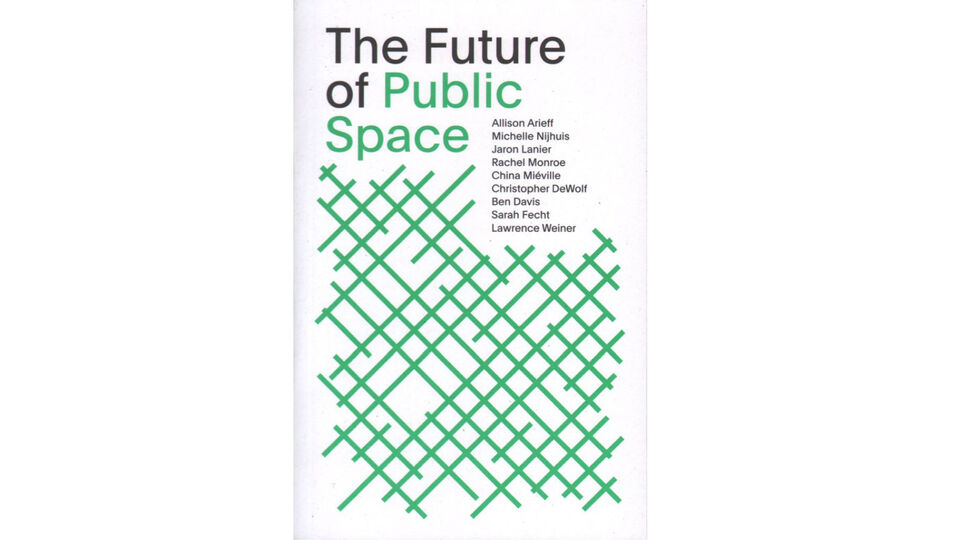 The Future of Public Space