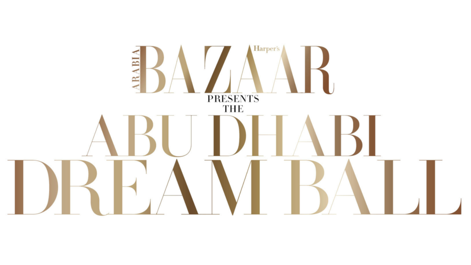 Bazaar Presents The Abu Dhabi Dream Ball 2019