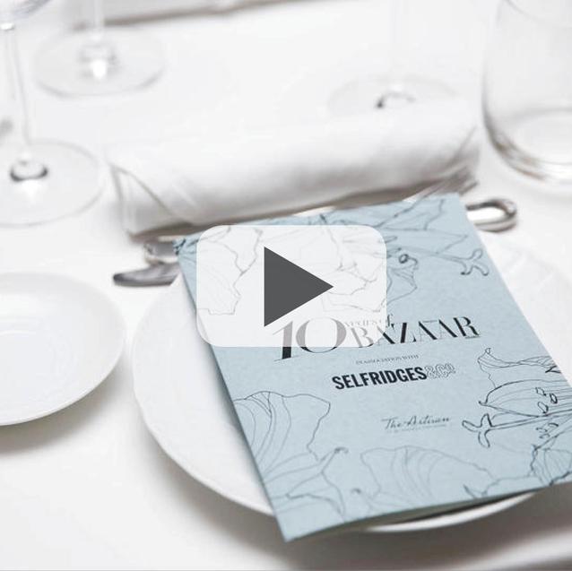 Watch Now: Celebrating 10 Years Of Harper's Bazaar Arabia In Association With Selfridges & Co.