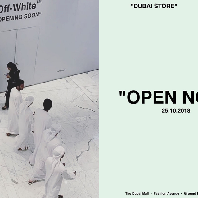 Stop Everything: Off-White Has Just Opened In Dubai